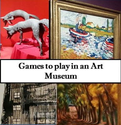 Games to Play in an Art Museum